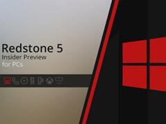 Win10 RS5跳跃预览版更新17655更新内容一览