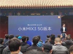 雷军:预计2019年Q1发布5G版小米MIX 3