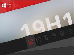 微软推送Win10 19H1快速预览版更新18362£¨附更新内容£©