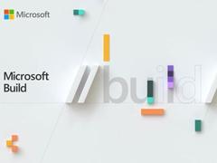 微軟Build 2019開發者大會已發布產品/服務一覽