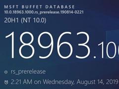 微软放出Win10 20H1 18963预览版更新(附更新内容)