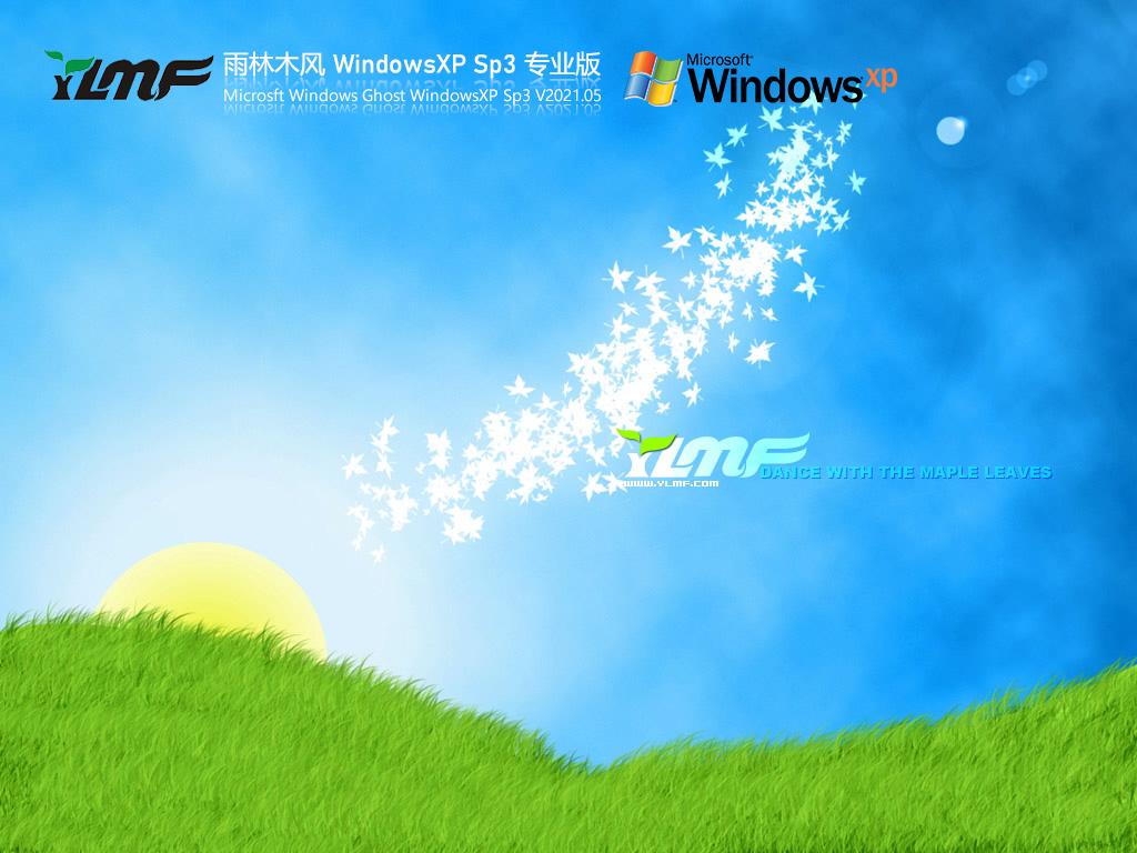 雨林木风WindowsXP Sp3专业版 V2021.05